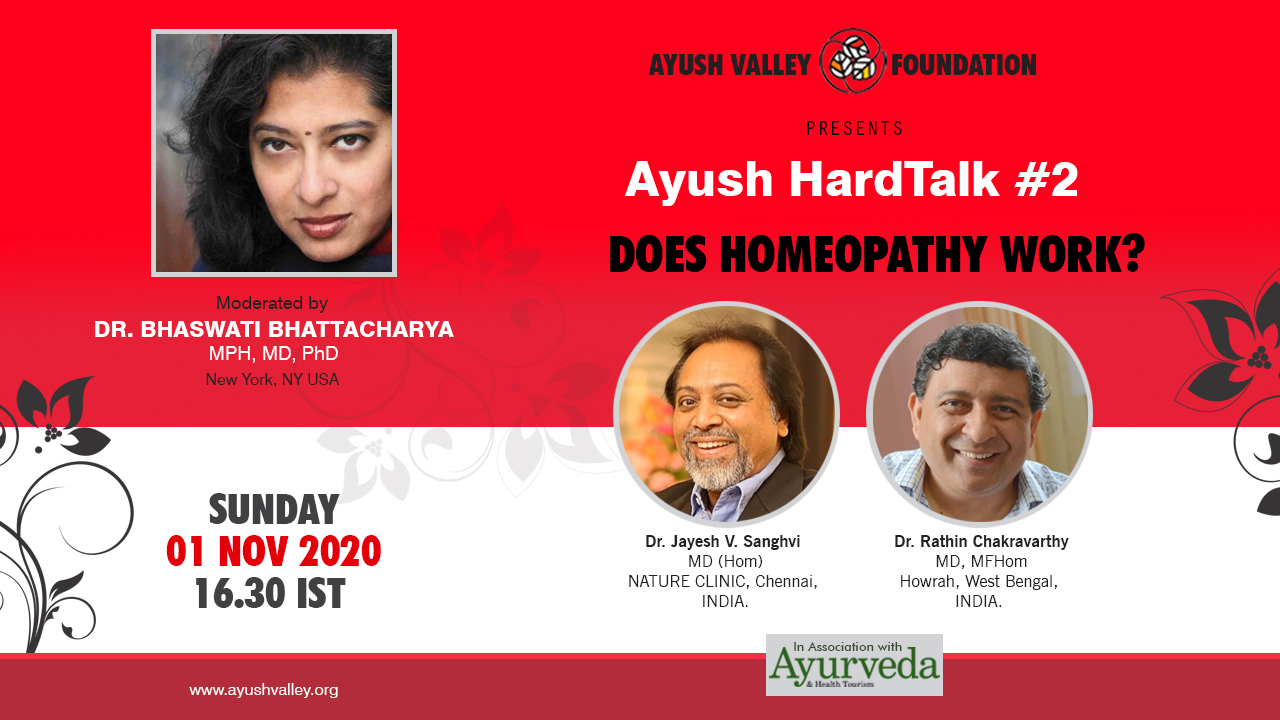 Ayush Valley Hardtalk #2 | Register Now | Moderated by Dr.Bhaswati Bhattacharya | Does Homeopathy Work?